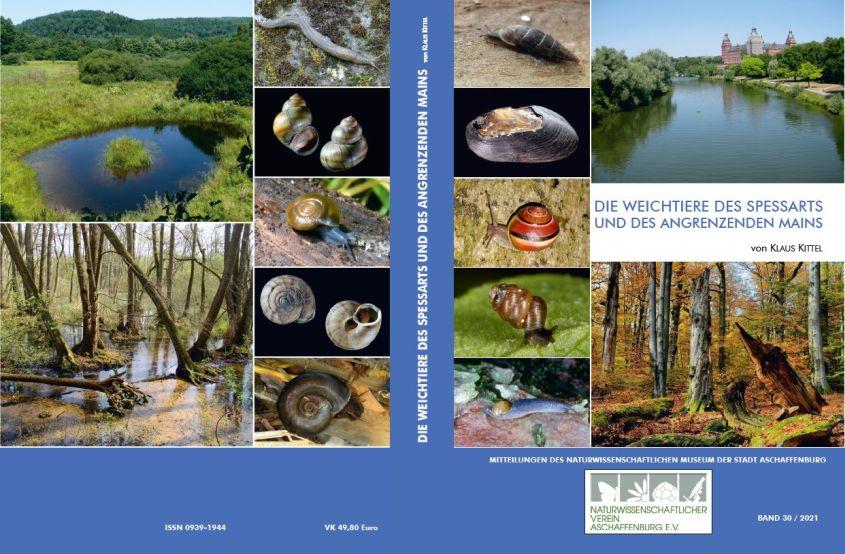 30 Band Schneckenbuch 2021 Buchneuerscheinung: Die Weichtiere des Spessarts und des angrenzenden Mains
